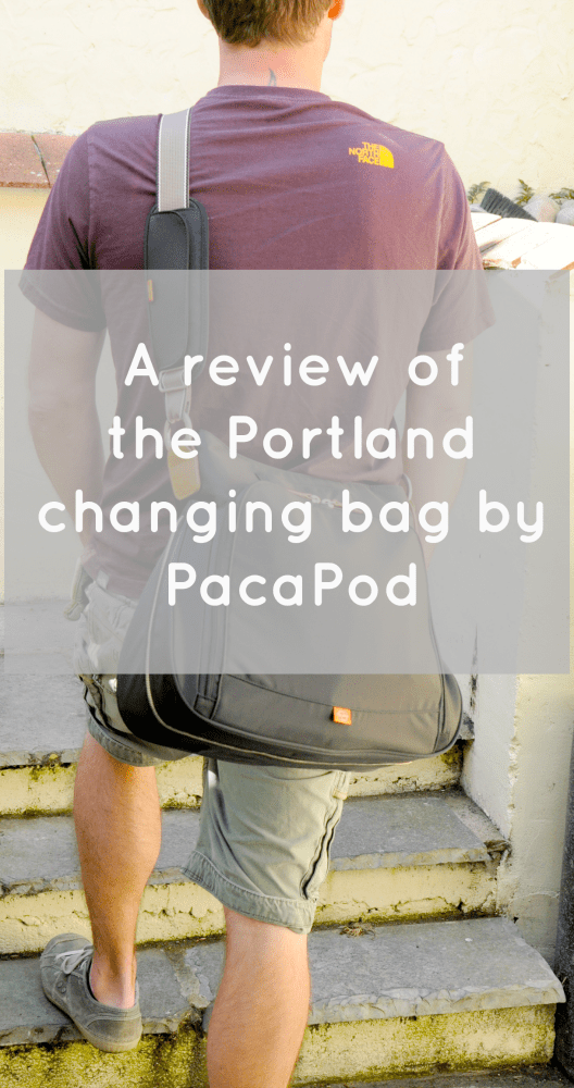 The Portland PacaPod Changing Bag – A review