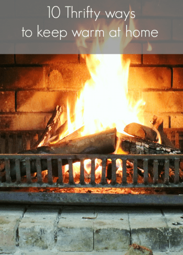 10 thrifty ways to keep warm at home