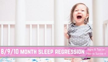 8 9 10 month sleep regression banner