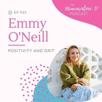Ep 33 Positivity and Grit with Emmy O'Neill