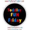 Toddler Fun Friday Linky