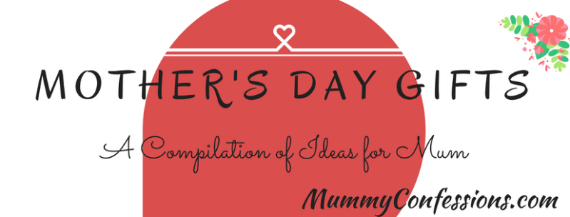 Mother's Day: A Compilation of Ideas!