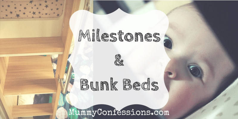 Milestones and Bunk Beds