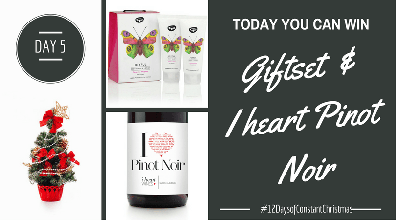 Day 5 – Win giftset and Pinot Noir #12DaysofConstantChristmas