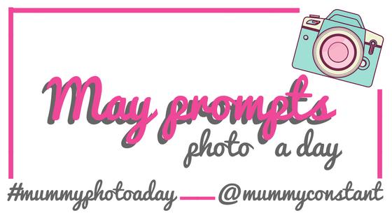 #mummyphotoaday May 2018 photo challenge