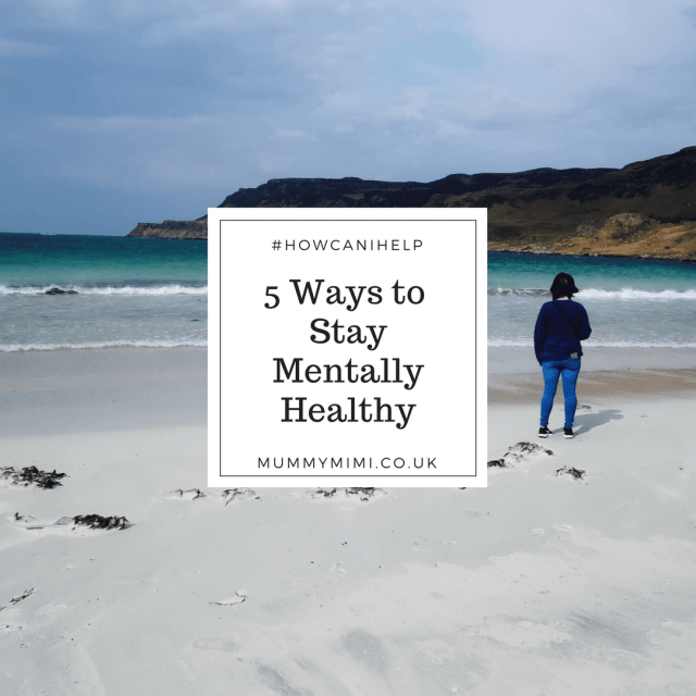 5 Ways to Stay Mentally Healthy