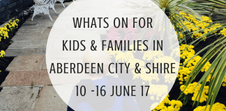 What's On Aberdeen City & Aberdeenshire Kids and Families June 2017