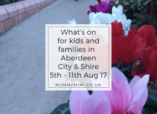 What's on for kids and families in Aberdeen City & Aberdeenshire 5th - 11th August 2017 Events