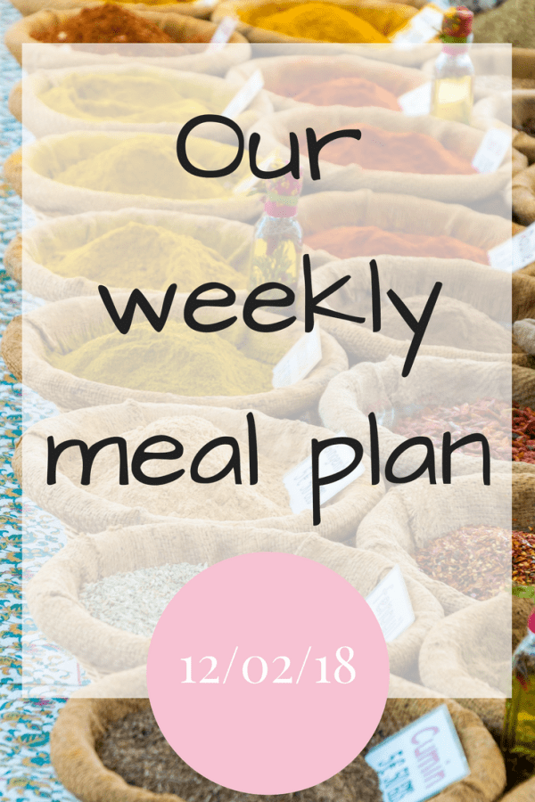 Our weekly meal plan 12022018