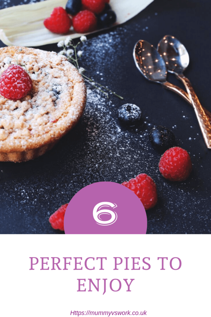 6 Perfect pies to enjoy #FoodieFriday #Pies
