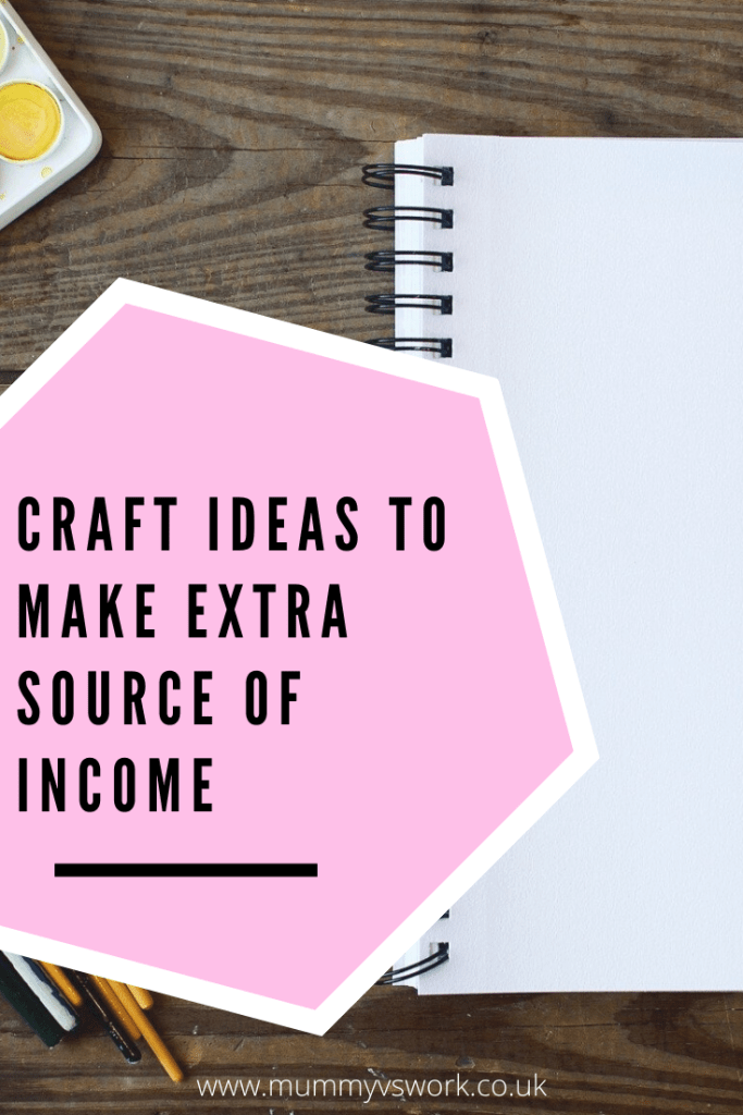 Craft ideas to make extra source of income