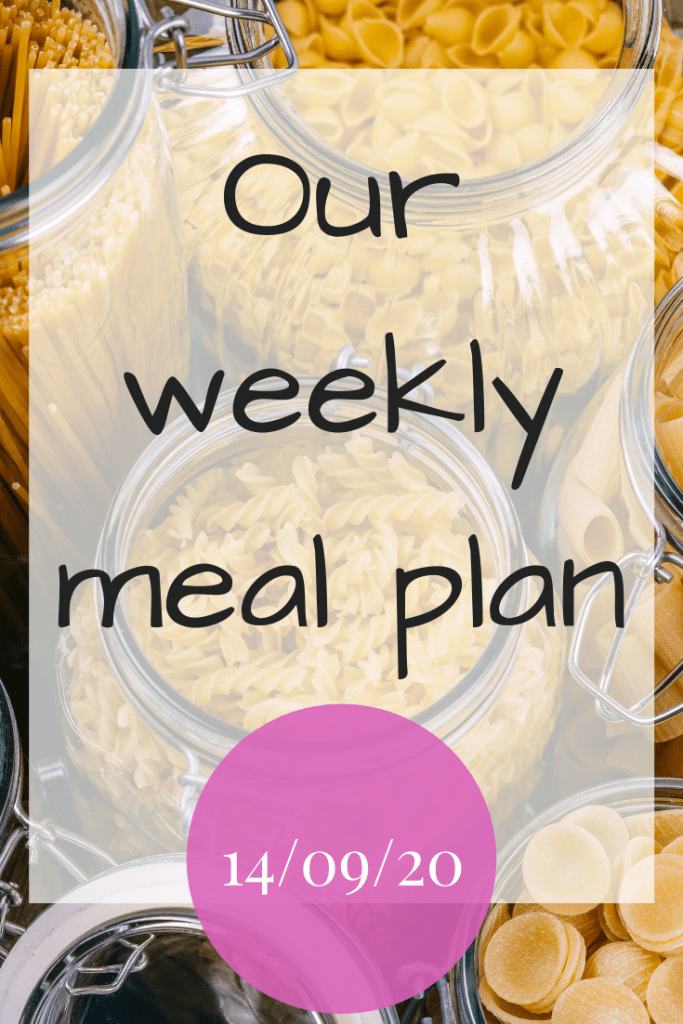Our weekly meal plan - 14th September 2020