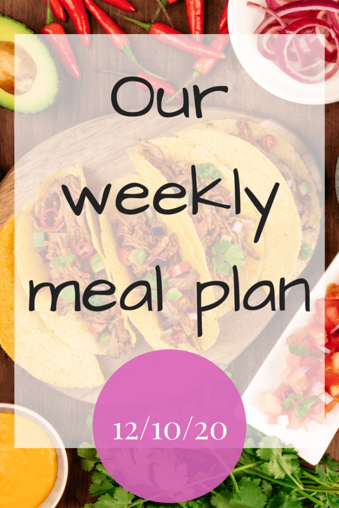 Our weekly meal plan - 14th October 2020