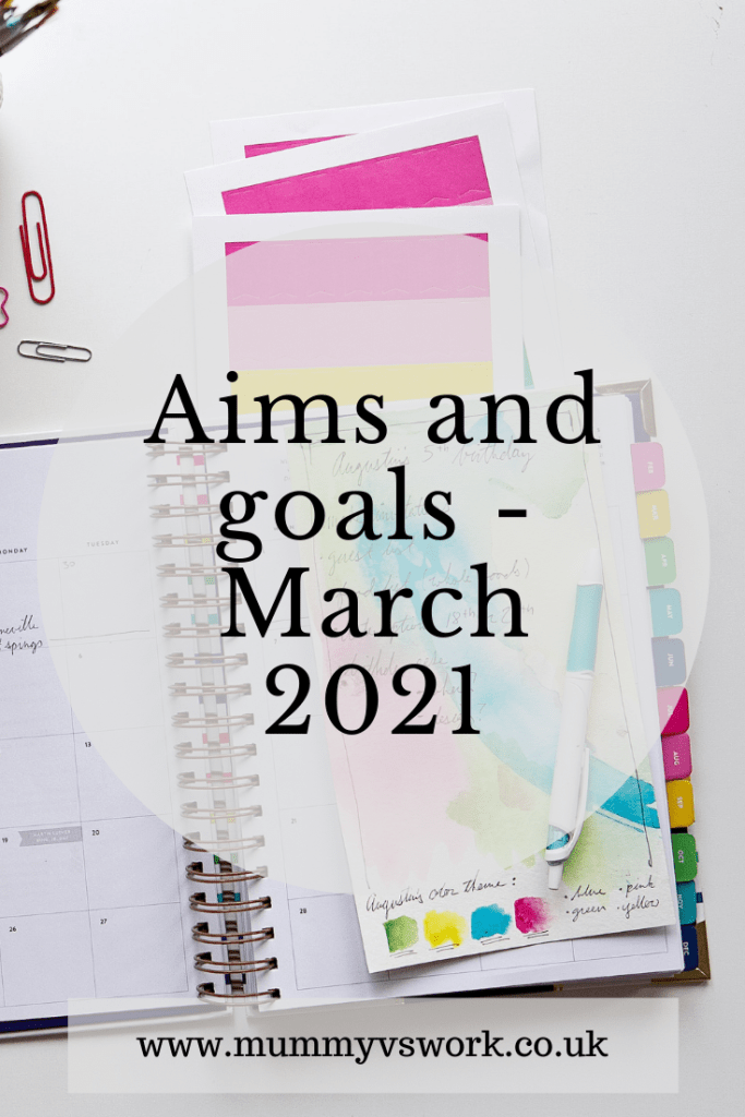 Aims and goals March 2021