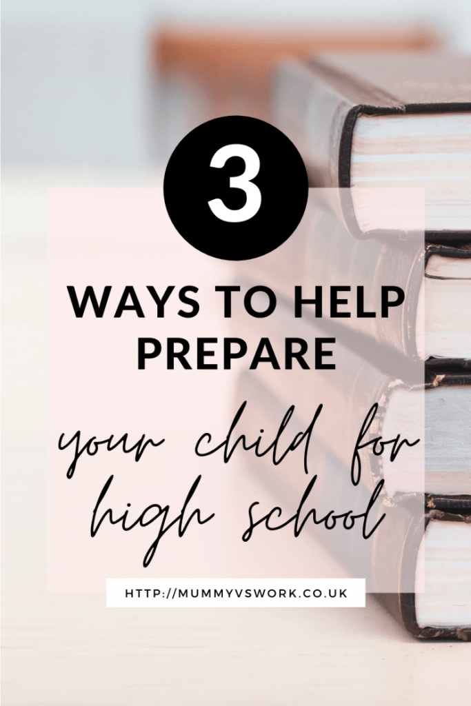 3 Ways to help prepare your child for high school