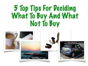 Tips on buying decisions