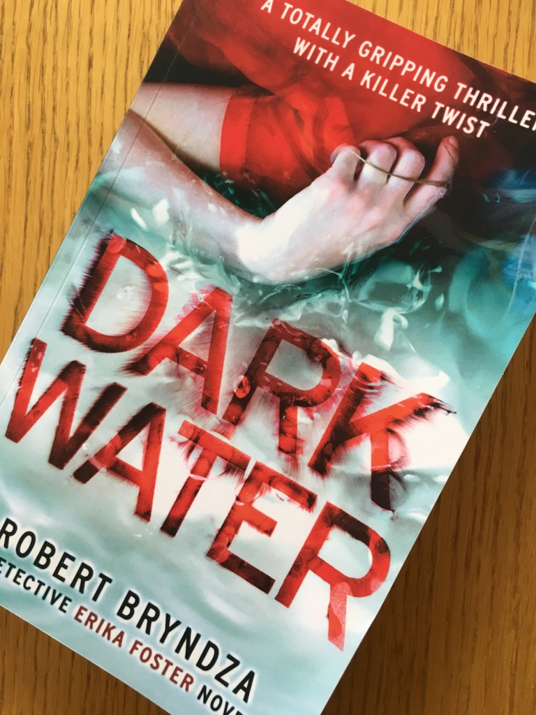 Dark Water, Dark Water by Robert Bryndza, Book review, Robert Bryndza