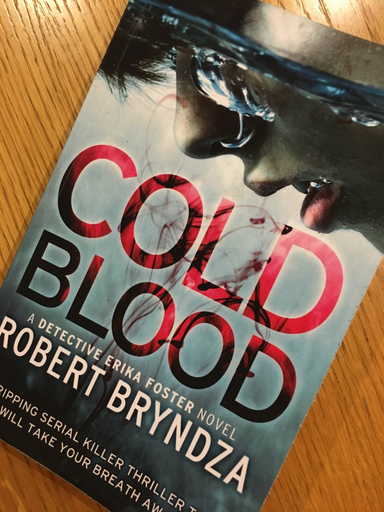 Cold Blood by Robert Bryndza, Cold Blood, Book review, Robert Bryndza, DCI Erika Foster