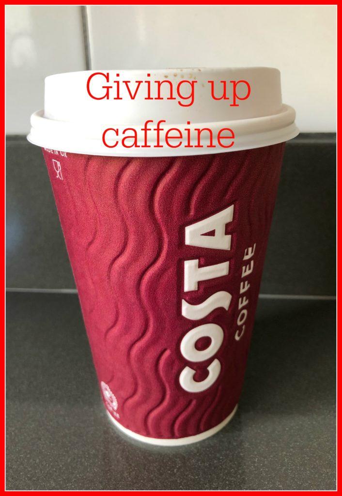 Caffeine, Coffee, Costa, Costa cup, Coffee cup, Giving up caffeine