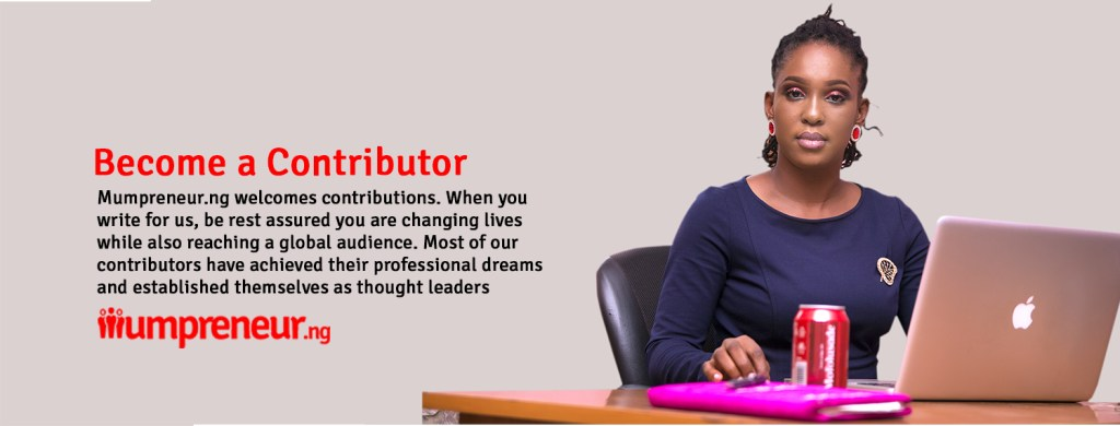 BECOME A CONTRIBUTOR - Mumprenuer ng