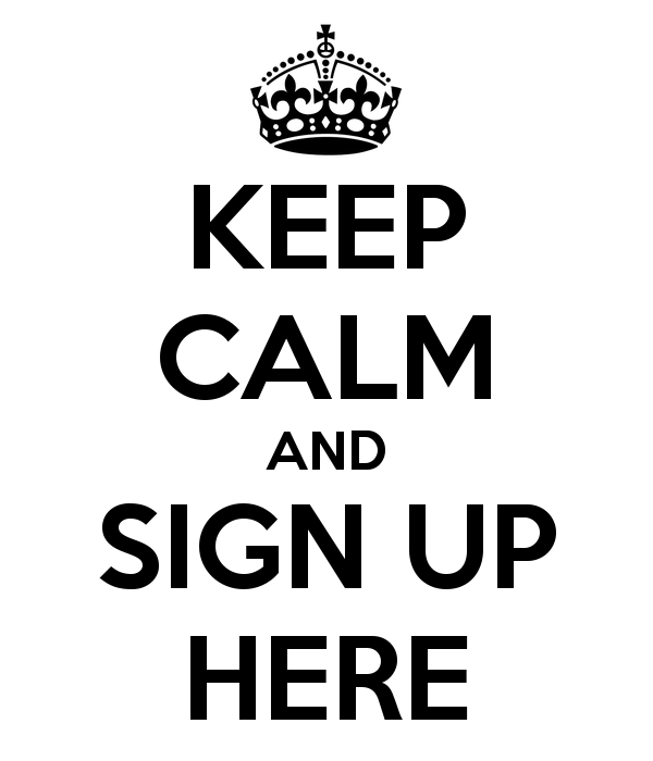 keep-calm-and-sign-up-here