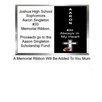 Aaron Singleton Memorial Ribbon for your Homecoming Mum