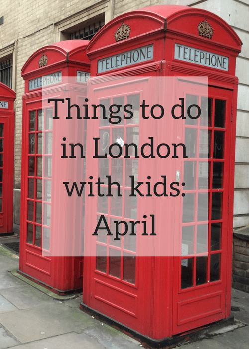 Things to do in London with kids - April. Copyright Gretta Schifano