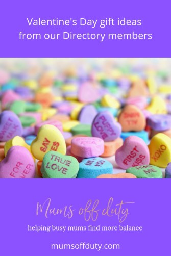 Mums Off Duty, Valentine's Day Gifts