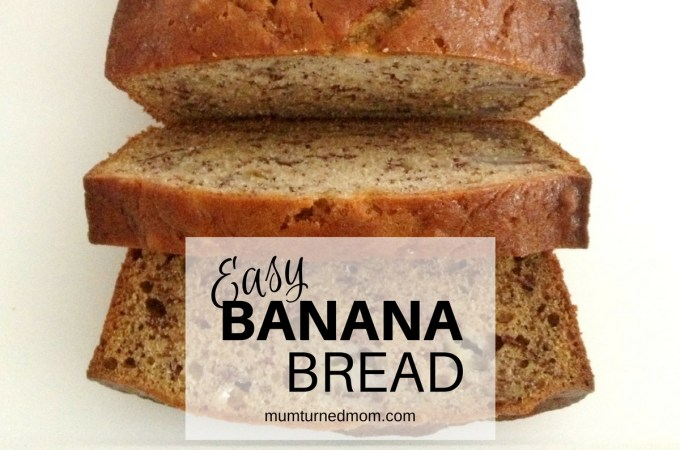 Easy Banana Bread - Featured Image
