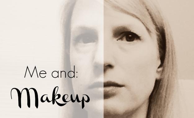 Me and Makeup