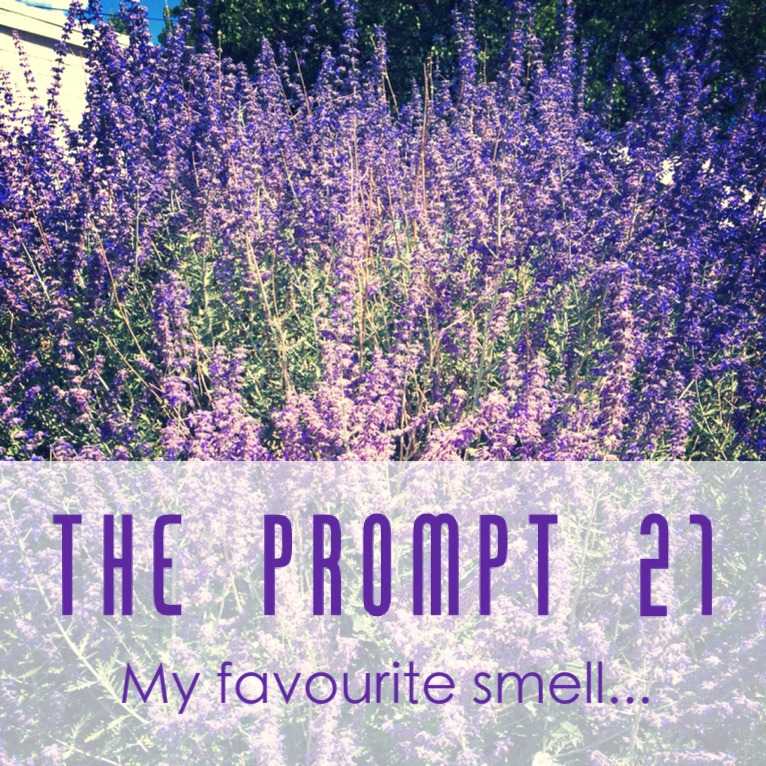 The Prompt 21: My favourite smell