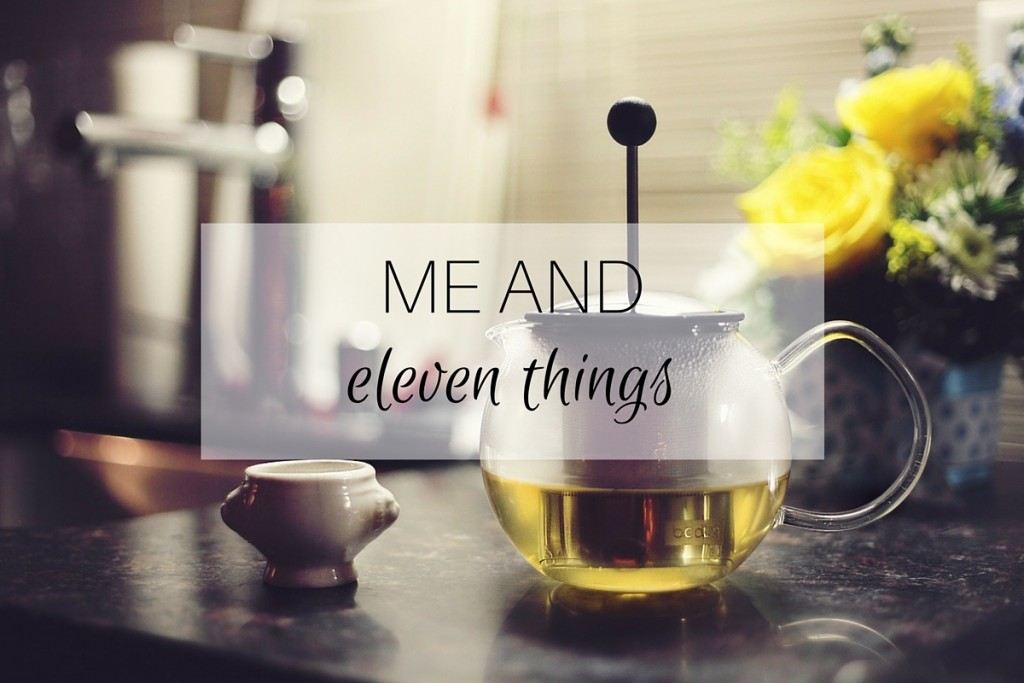 Me and: eleven things