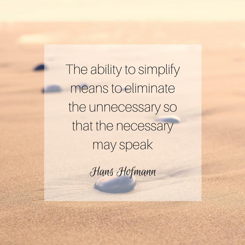Simplify Quote - Hans Hofmann