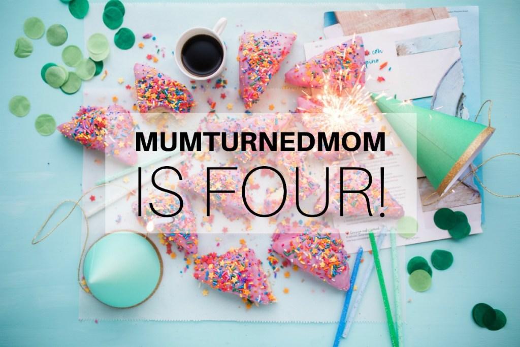 mumturnedmom is four!