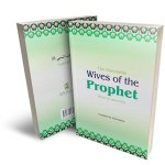 The Honorable Wives of the Prophet (SAA)