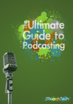The Ultimate Guide to Podcasting cover