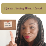 4 Tips for Finding Work Abroad