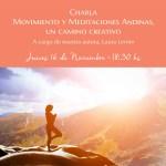 """Charla: """"Movimiento y Meditaciones Andinas, un camino creativo."""" – A cargo de nuestra autora Laura Lerner"""