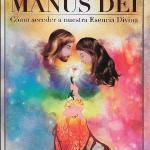"""12/12 – Presentación del Libro """"Manus Dei – Cómo acceder a nuestra Esencia Divina"""""""
