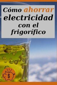 ahorrar energía eléctrica con el frigorifico