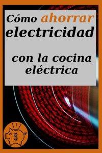 ahorrar energía eléctrica con la cocina