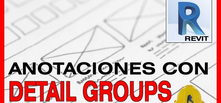revit anotaciones con detail groups