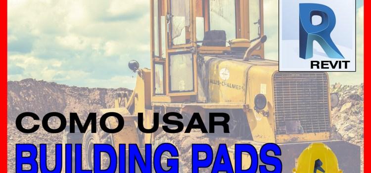 como usar building pads revit