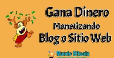 monetizar web, una de las formas mas fáciles de ganar dinero online