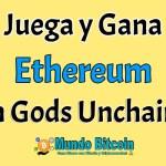 Gods Unchained juego de estrategias en la blockchain de ETH, Crypto juego en la cadena de bloques