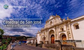 Catedral de San José, La Antigua Guatemala