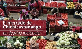 El mercado de Chichicastenango – un destino multicolore