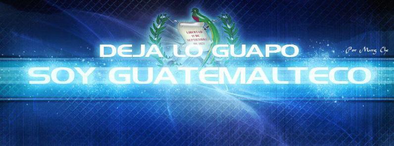 Arte Grafico - Deja Lo Guapo, Soy Guatemalteco - por Marg Che