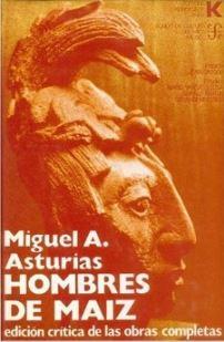 Hombres de Maiz portada 2 - Resumen del libro Hombres de Maíz por Miguel Ángel Asturias