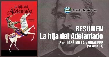 Resumen del libro La Hija del Adelantado por Jose Milla y Vidaurre